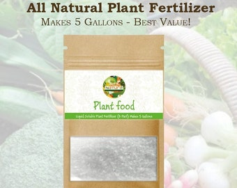 Plant Fertilizer - Grow Seeds - Vegetable Seeds - All Natural - Makes 5 Gallons - Liquid Soluble Plant Food - Grow Your Own Food At Home