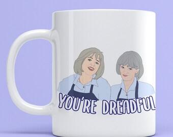 "Prue and Trude, Kath and Kim ""you're dreadful"" grayshsh 11oz Mug, drinkware mugs fan art Aussie comedy television tv show"