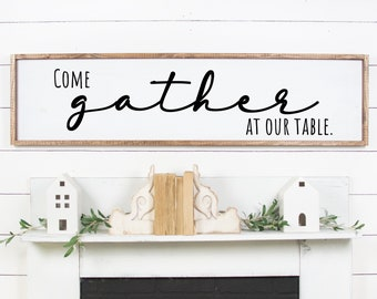 Come Gather At Our Table Farmhouse Kitchen Sign Wall Decor Dining Room Art Large Wood Signs