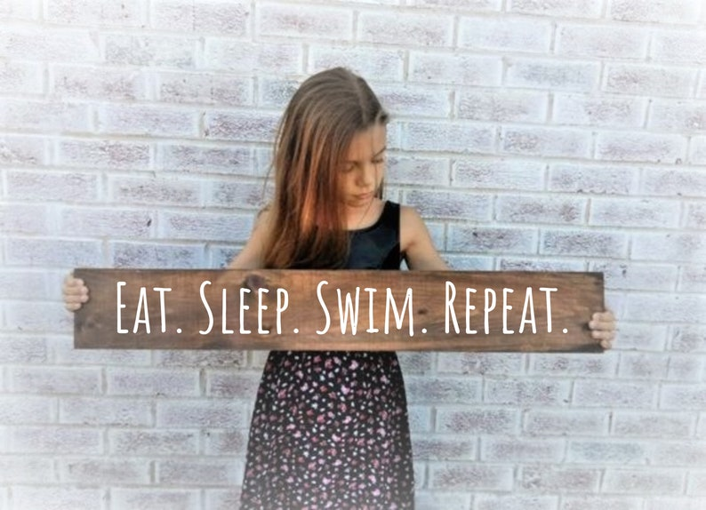 Eat sleep SWIM repeat sign, pool decor, swimming pool gifts, swimming pool  decor, funny pool signs, wood pool signs, swimmer, swim team
