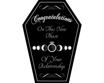 Congratulations on this new phase Greeting Card || Wedding, Engagement, Anniversary, Birthday, Goth, Gothic, Love Coffin Card