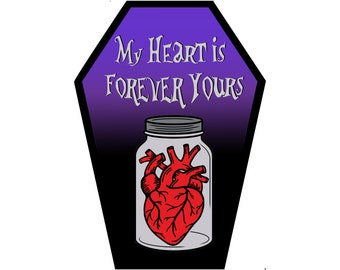 My Heart is Forever Yours Coffin Greeting Card || Valentine's Day Anniversary Birthday Goth Gothic Occasion Holiday Sexy