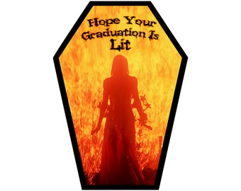 Carrie Graduation Greeting Card Hope your Graduation is Lit || Grad Anniversary Birthday Goth Gothic horror Occasion Coffin Card