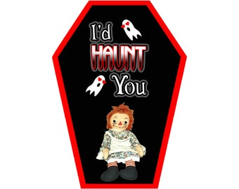 Id Haunt You Coffin Greeting Card || Valentine's Day Anniversary Birthday Annabelle Goth Gothic Occasion Holiday Sexy