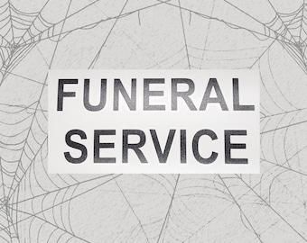 Funeral Service Permanent Vinyl Decal || Gothic Home Decor Halloween Decoration Witch Pentagram Car Accessories Bumper Sticker