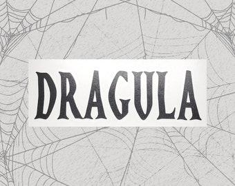 Dragula Permanent Vinyl Decal || Gothic Home Decor Halloween Decoration Witch Pentagram Car Accessories Bumper Sticker