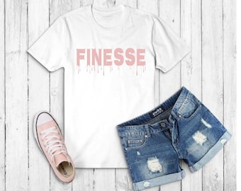 timeless design d3cb7 2851e Dripping in Finesse T-shirt