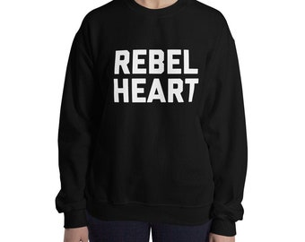 868c8b47 Rebel Heart Slogan Sweater, Funny Quote Top Graphic Tumblr Fashion Clothing,  Ladies' Crew Neck Sweatshirt Jumper With Saying