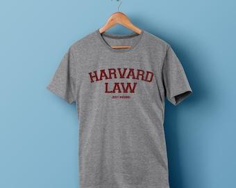 d425f99cf368 Harvard Law just kidding Funny T-shirt