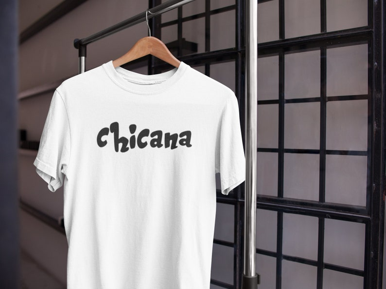 Mexican Shirt-Chingona-Xicana-Mexican Latina Shirt Latinx Latina Power Latina Feminist Latina Shirts Gift for her Chicana Tee