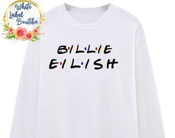 6474f8ff Billie Eilish friends Fonts UNISEX You should see me in a Crown  Sweater/Lovely Billie Eilish/Ocean Eyes/dont smile at me/ Bellyache/Copycat/