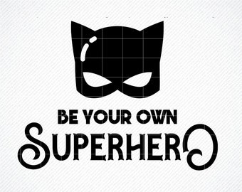 Be Your Own Hero Svg Etsy