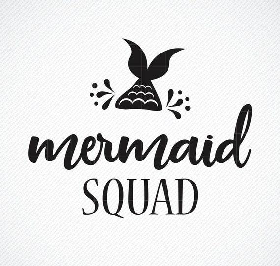 Mermaid Squad Svg Mermaid Squad Mermaid Squad T Shirt Svg Etsy