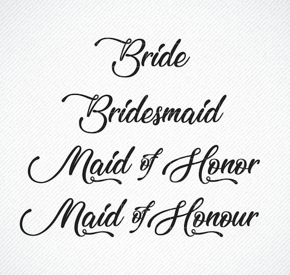 Maid Of Honor bundle The bride wedding Svg Print File dxf Bridesmaid eps Cricut Cut Files Digital File svg hen party Silhouette