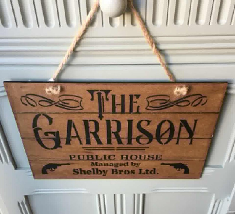 Peaky Blinders Sign The garrison Sign