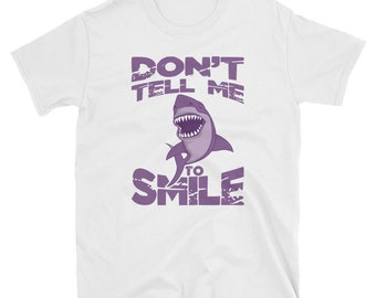 c152ebe1ad Don't tell me to smile shirt-shark shirt-i love sharks-fish shirt-cute  shark t-shirt-cool shark-nautical shirt-shark lovers-shirt gift idea-