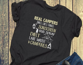 07d72ffd6 Real Camper Smell Like 5 Things Sunscreen Bug Spray Dirt Lake Water And  Campfires Shirt Svg, Camping Cricut, Silhouette, Svg, Png, Dxf, Eps