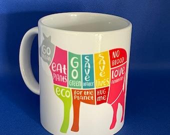 Cow vegan mug, go vegan Mug /Vegan mug / vegan gift / birthday mug