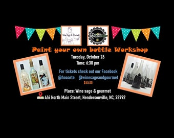 Paint your own bottle workshop at Wine Sage & gourmet 10-26-2021