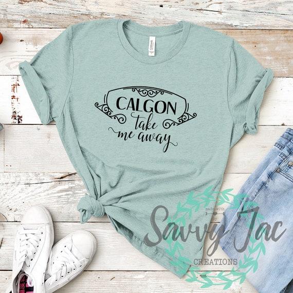 Calgon Take Me Away, Funny Shirts, 80s shirt, 80s Clothing Women, 90s  shirt, Funny Shirts with Sayings, Mom Gift, Cute Shirt, Gift for Women