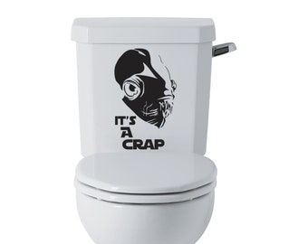 Star Wars Inspired Admiral Akbar It's a Crap Toilet Decal