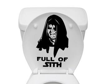 Star Wars Inspired Aim Emperor Palpatine Full of Sith Toilet Decal