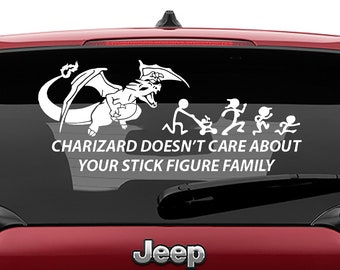 Pokemon Inspired Charizard Doesn't Care About Your Stick Figure Family Vinyl Decal