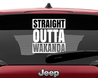 Black Panther Inspired Straight Outta Wakanda Vinyl Decal
