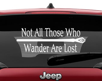Gandalf's Staff With LOTR Quote Not All Those Who Wander Are Lost Vinyl Decal