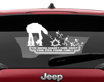 Star Wars Inspired At-At The Empire Doesn't Care About Your Stick Figure Family Vinyl Decal