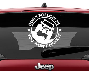 Don't Follow You Won't Make It Decal | Don't Follow You Won't Make It Tumbler Decal | Don't Follow You Won't Make It Laptop Decal