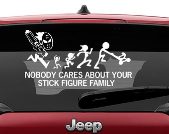 Horror Chainsaw Nobody Cares About Your Stick Figure Family Vinyl Decal