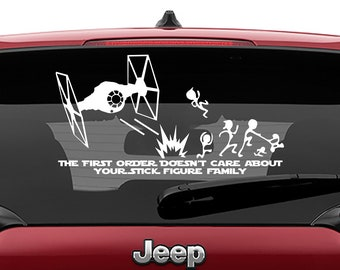 Star Wars Inspired The First Order Doesn't Care About Your Stick Figure Family Vinyl Decal