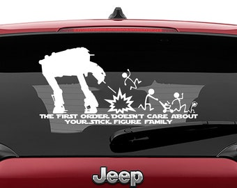 Star Wars Inspired AT-M6 The First Order Doesn't Care About Your Stick Figure Family Vinyl Decal