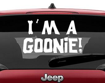 Goonies Inspired Movie Quote I'm A Goonie Die Vinyl Decal