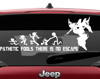 Transformers Inspired Starscream Pathetic Stick Figure There Is No Escape Vinyl Decal
