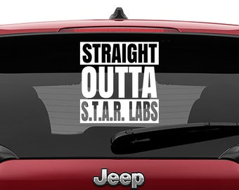 Straight Outta Star Labs Vinyl Decal | Flash S.T.A.R. Labs Tumbler Decals | S.T.A.R. Labs Vinyl Decal