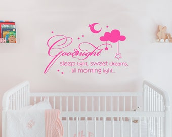 Good Night Sleep Tight, Sweet Dreams, Till Morning Light Vinyl Decal Personalized Custom Name Wall Decals Girl Nursery Baby Decor