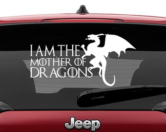 Game of Thrones Inspired I Am the Mother of Dragons Vinyl Decal