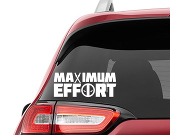 Deadpool Maximum Effort Decal | Deadpool Maximum Effort Tumbler Vinyl Decals | Deadpool Maximum Effort Laptop Vinyl Decals