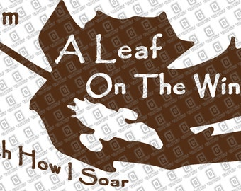 Serenity Firefly Movie Quote I Am A Leaf On The Wind Watch How I Soar Vinyl Decal