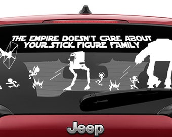 Star Wars Inspired The Empire Doesn't Care About Your Stick Figure Family Vinyl Decal | Star wars stick figure Laptop Decal