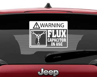 Back to the Future Inspired Warning Flux Capacitor in Use Vinyl Decal