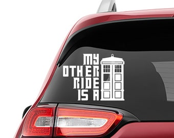 Doctor Who Inspired My Other Ride Is A Tardis Vinyl Decal