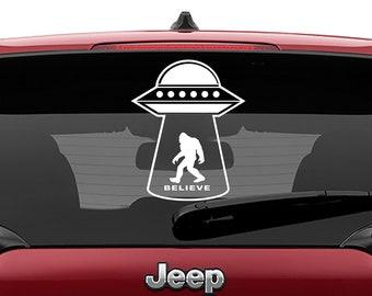 UFO Big Foot Believe Vinyl Decal | Flying Saucer Big Foot Believe Tumbler Decal | U.F.O Big Foot Believe Laptop Decal
