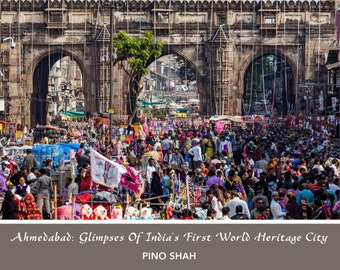 Book (Hardcover) - Ahmedabad: Glimpses of India's First World Heritage City
