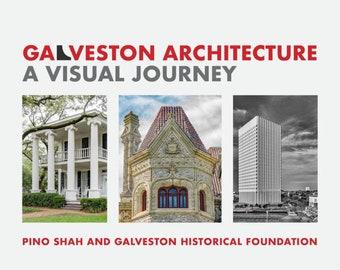 Book - Galveston Architecture: A Visual Journey