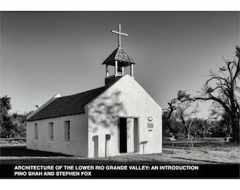Book - Architecture of The Lower Rio Grande Valley