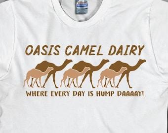 f673cd66 hump day camel shirt || Oasis Camel Dairy || Funny Hump Day Camel T-Shirt  || Funny Camel T-Shirt || Oasis Camel Dairy Shirt