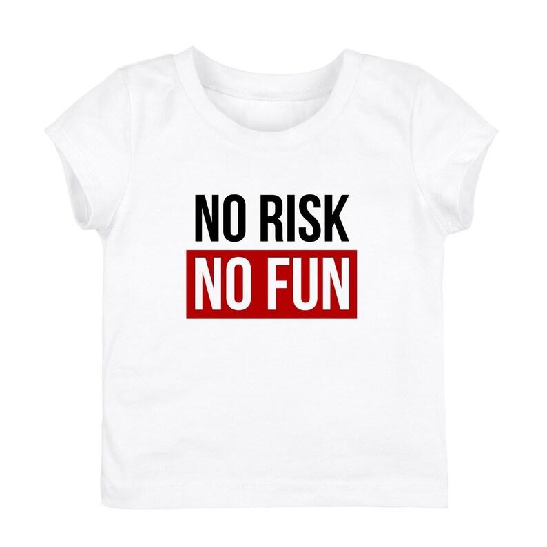 Girls T-shirt Cotton Classic White Print No Risk No Fun Girl | Etsy